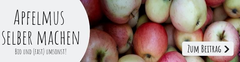 Apfelmus einmachen und Apfelmus selber machen: Bio und (fast) umsonst!
