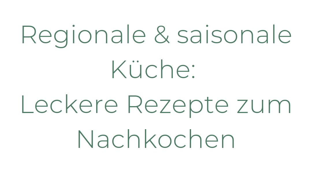 Regionaler Nachhaltigkeits-Blog für den Norden: Infos und Tipps zum Thema Nachhaltigkeit: Regionale und saisonale Rezepte zum Nachkochen: Lecker!