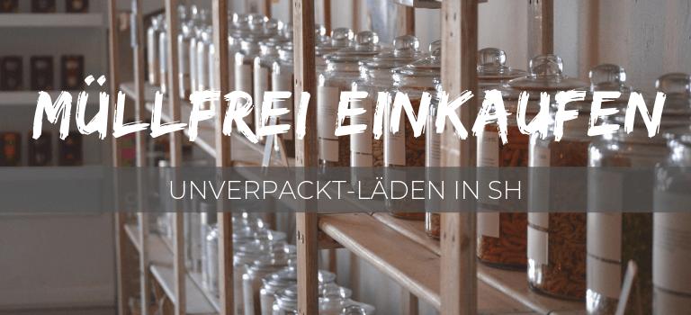 Verpackungsfrei einkaufen: Unverpackt Läden in Schleswig-Holstein. Hier findest du Unverpackt Flensburg, Unverpackt Kiel, Unverpackt Husum und Unverpackt Lübeck