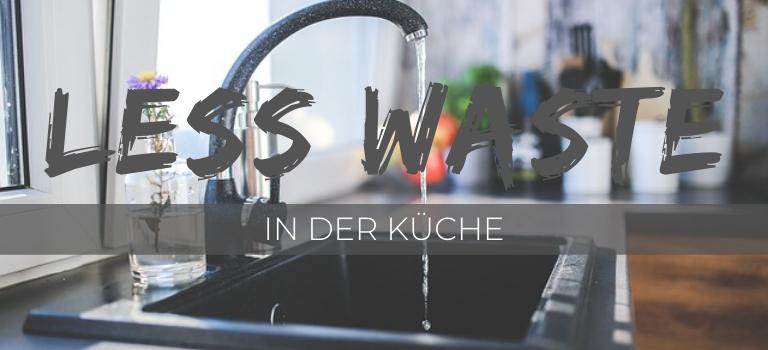 Zero Waste Küche: plastikfreie Alternativen für die Küche & Zero Waste Tipps