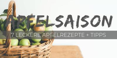 Zu viele Äpfel? Wir haben 7 leckere Apfel Rezepte inklusive Tipps für euch!