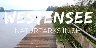 Naturpark Westensee: Naturparks Schleswig-Holstein: nordischgruen