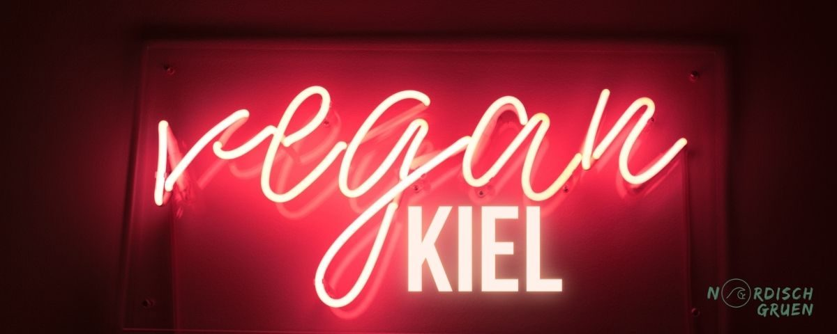 Vegan in Kiel: REstaurants, Cafés, Kuchen, Frühstück, Imbiss, Lieferdienst und Einkaufen